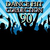 Play & Download Dance Hit Collection 90 by Disco Fever | Napster