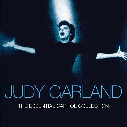 Play & Download The Essential Capitol Collection by Judy Garland | Napster