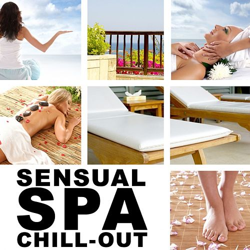 Sensual Spa Chill-Out Collection by Various Artists