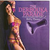 The Derbouka Parade, vol. 2 (Pure Delight of Oriental Belly Dance) by Abdessalam L'artiste