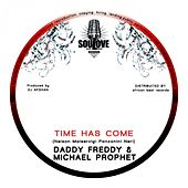 Time Has Come by Daddy Freddy