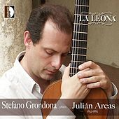 Play & Download La leona: Stefano Grondona Plays Juliàn Arcas by Stefano Grondona | Napster