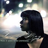 How it used to be (Remixes) by Vanda May