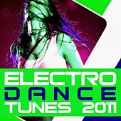 Play & Download Electro Dance Tunes 2011 by Various Artists | Napster