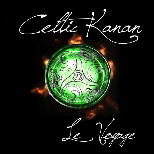 Le voyage by Celtic Kanan