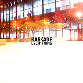 Play & Download Everything by Kaskade | Napster