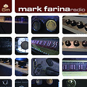 Play & Download Radio by Mark Farina | Napster