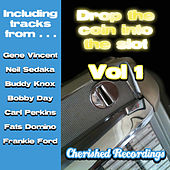 Play & Download Drop The Coin Into The Slot Vol 1 by Various Artists | Napster
