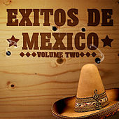 Exitos De Mexico Vol 2 by Various Artists