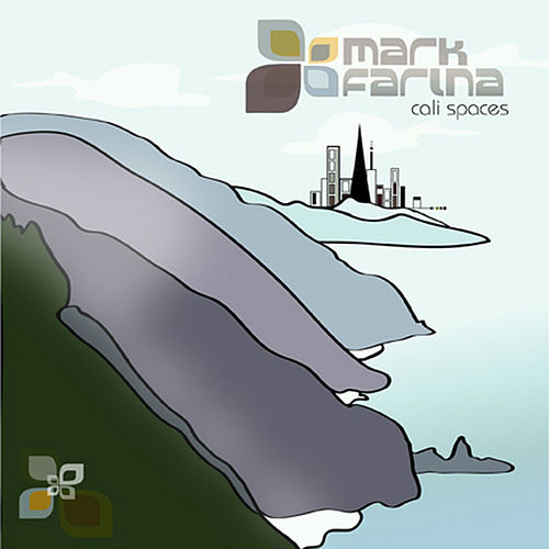 Play & Download Cali Spaces by Mark Farina | Napster