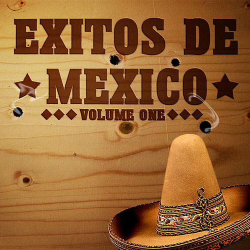 Exitos De Mexico Vol 1 by Various Artists