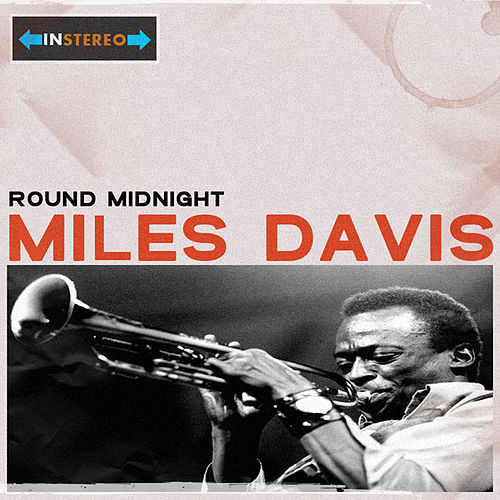 Round Midnight by Miles Davis