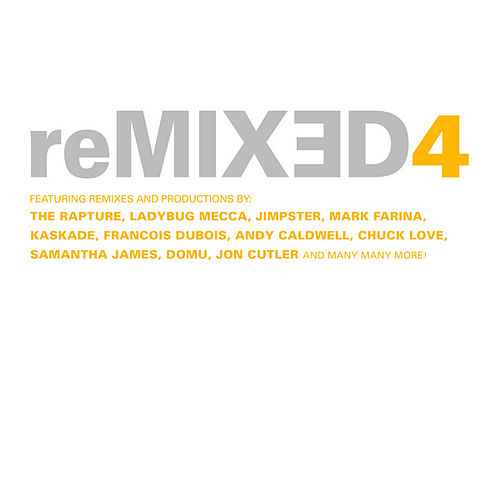 reMIXED 4 by Various Artists