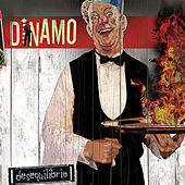 Play & Download Desequilibrio by Dinamo | Napster