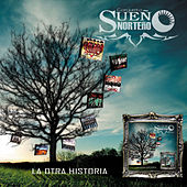 Play & Download La Otra Historia by Sueño Norteño | Napster