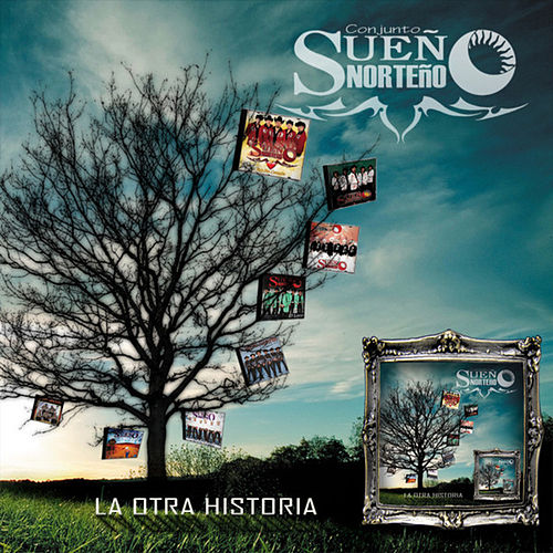 La Otra Historia by Sueño Norteño