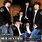 Play & Download Un Viernes Sin Tu Amor by Conjunto Majestad | Napster