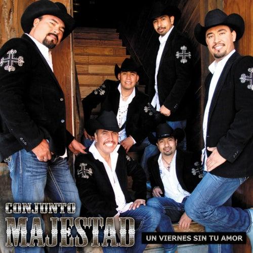 Play & Download Un Viernes Sin Tu Amor by Conjunto Majestad | Napster