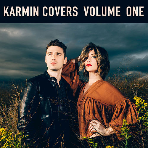 Karmin Covers Volume 1 by Karmin