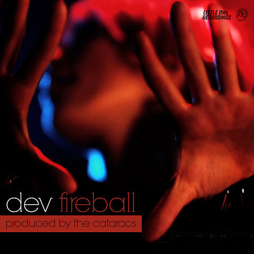 Play & Download Fireball by Dev | Napster