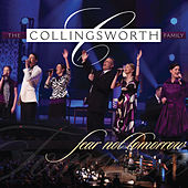 Play & Download Fear Not Tomorrow by The Collingsworth Family | Napster