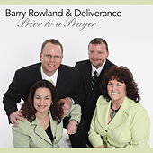 Prior To A Prayer by Barry Rowland and Deliverance