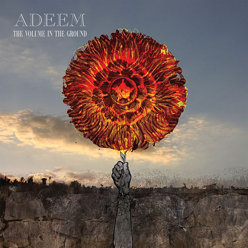 Play & Download The Volume in the Ground by Adeem | Napster