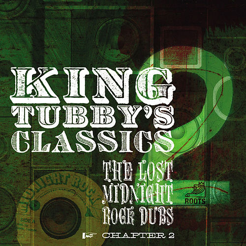 King Tubby's Classics Chapter 2 by King Tubby