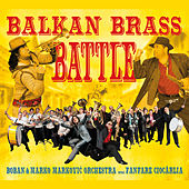 Balkan Brass Battle by Various Artists