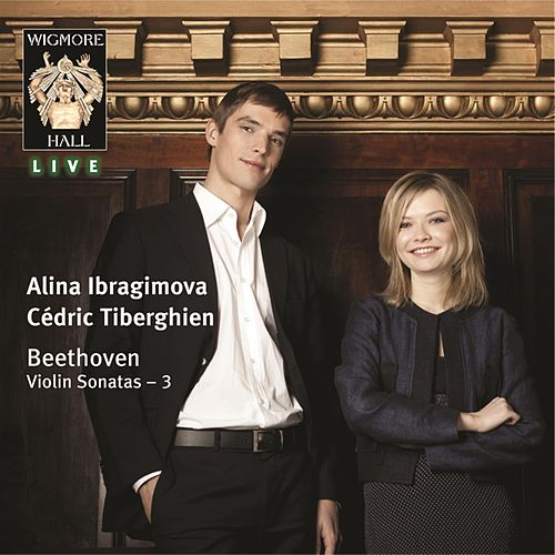 Beethoven: Violin Sonatas Volume Three by Alina Ibragimova