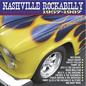 Play & Download Nashville Rockabilly 1957 - 1987 by Various Artists | Napster