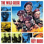 Play & Download The Wild Geese by Roy Budd | Napster