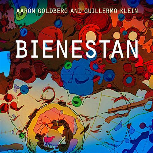 Play & Download Bienestan by Aaron Goldberg | Napster