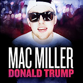 Donald Trump - Single by Mac Miller