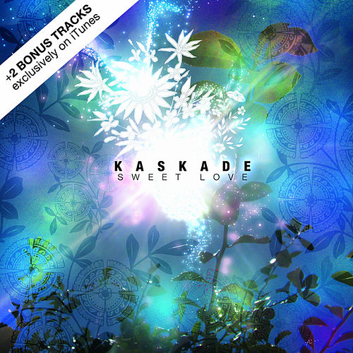 Play & Download Sweet Love by Kaskade | Napster