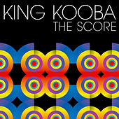 Play & Download The Score by King Kooba | Napster
