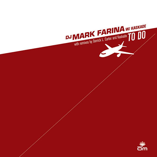Play & Download To Do by Mark Farina | Napster