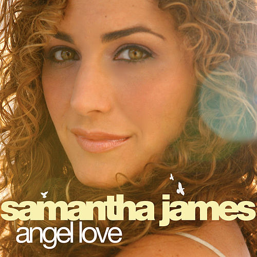 Play & Download Angel Love by Samantha James | Napster
