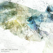 Play & Download Runaway by We Are The Ocean | Napster