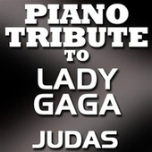 Judas (Single) by Piano Tribute Players