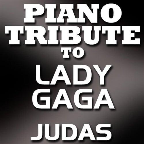 Judas (Single) by Piano Tribute Players