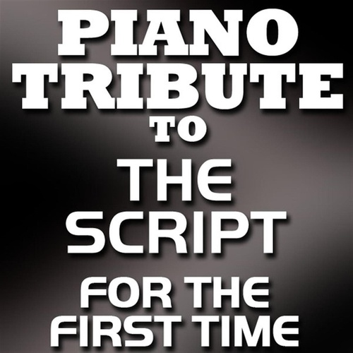 Play & Download For The First Time (Single) by Piano Tribute Players | Napster