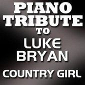 Country Girl (Shake It For Me) [Single] by Piano Tribute Players