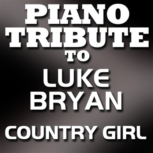 Play & Download Country Girl (Shake It For Me) [Single] by Piano Tribute Players | Napster