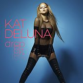 Drop It Low by Kat DeLuna