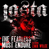 Play & Download The Fearless Must Endure (feat. Zakk Wylde) by Jasta | Napster