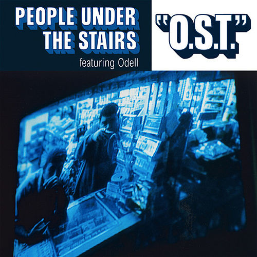Play & Download O.S.T. feat. Odel by People Under The Stairs | Napster