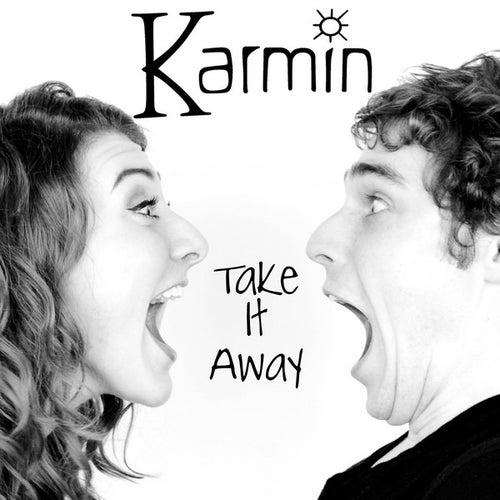 Play & Download Take It Away - Single by Karmin | Napster