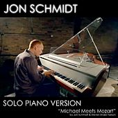 Michael Meets Mozart - Solo Piano Version (feat. Jon Schmidt) - Single by Jon Schmidt