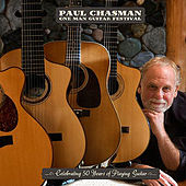 Play & Download One Man Guitar Festival by Paul Chasman | Napster